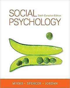 Social Psychology 6th Canadian Edition Myers Spencers