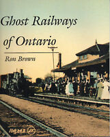 GHOST RAILWAYS OF ONTARIO  - Book