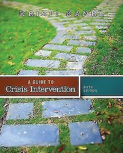 Guide to Crisis Intervention by Kristi Books