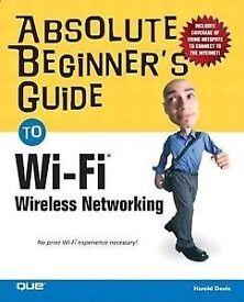 Absolute Beginner's Guide - Wifi ; Wireless Networking by Harold Davis