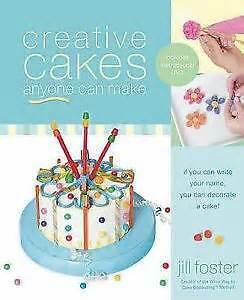 CREATIVE CAKES by Jill Foster (hard cover)