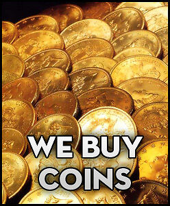TOP DOLLAR FOR GOLD AND SILVER COINS
