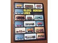 HORNBY O GAUGE COLLECTOR'S GUIDE - 'ALONG HORNBY LINES' by BERNARD HUNTINGTON