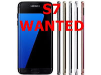 Samsung Galaxy S7 WANTED! Any colour. Any GB. Cash waiting.