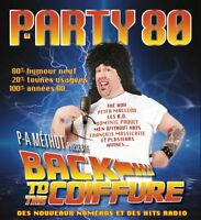 P-A MÉTHOT: PARTY 80 - BACK TO THE COIFFURE - 16 mai 2015