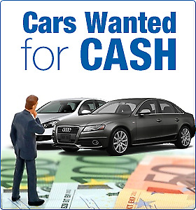 WANTED CASH FOR SCRAP JUNK CARS !!!
