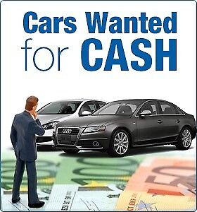 Cars and vans wanted cash waiting TODAY