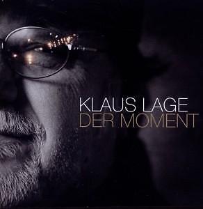Klaus Lage - Der Moment      - CD NEU