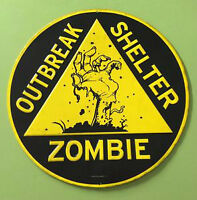 12 inch Diameter Zombie Outbreak Shelter Tin Wall Sign