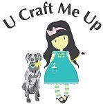 U Craft Me Up