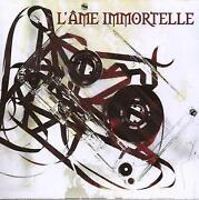 L Ame Immortelle