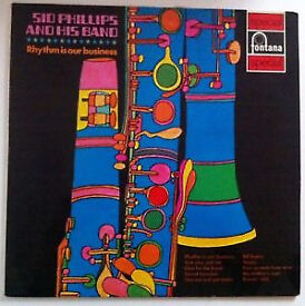 Sid Phillips & His Band - Rhythm Is Our Business : Fontana 1970 LP