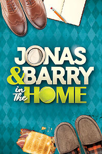 """JONAS AND BARRY IN THE HOME"" AT THE KINGS WHARF THEATER"