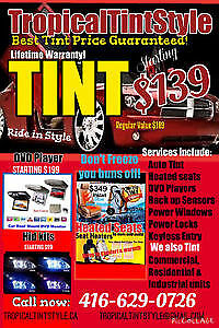 TINTING SERVICES $139 ANY CAR BLOWOUT SALE NOW 416-629-0726