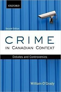 book: Crime in Canadian Context - Debates and Controversies