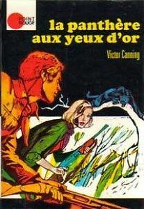 LA PANTHÈRE AUX YEUX D'OR VICTOR CANNING EXCELLENT ÉTAT