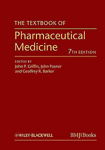 BRAND NEW - The textbook of pharmaceutical Medicine 7th Edition