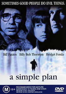 Bill Paxton Bridget Fonda Billy Bob Thornton A SIMPLE PLAN - TENSE THRILLER DVD