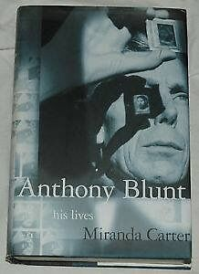 Hardcover.Anthony Blunt His Lives, by:miranda carter