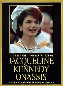 The Last Will & Testament Of Jacqueline Kennedy Onasis