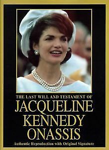 The Last Will And Testament Of Jacqueline Kennedy Onasis