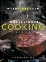 Professional Cooking for Canadian Chefs 7th Edition