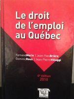 Le Droit de l'emploi au Québec - 4ème édition 2010