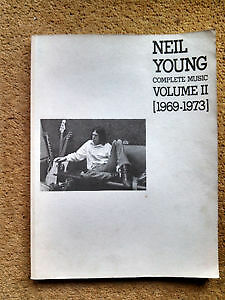 NEIL YOUNG - COMPLETE MUSIC - VOLUME 2 [1969-1973] MUSIC BOOK Cambridge Kitchener Area image 1