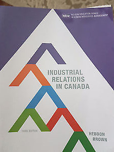 Industrial Relations in Canada, 3rd edition
