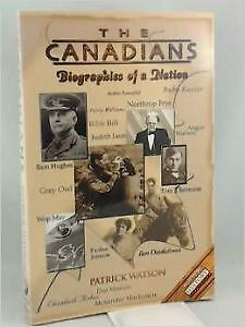 The Canadians: Biographies of a Nation Vol.1 & 2