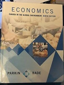 Economics Canada in the Global Environment 9th Edition