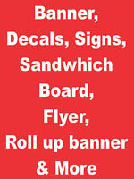 Banner, Decals, Signs, Flyers & More
