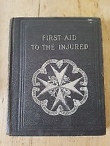 """""""First Aid To The Injured"""" Hardcover (1928 edition)"""