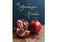 The Azerbaijani Kitchen: A Cookbook Hardcover – by Tahir Amiraslanov and Leyla Rahmanova
