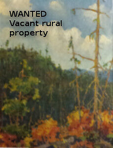 WANTED - Vacant rural property