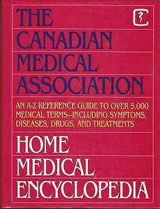Home Medical Encyclopedia book by Cdn Medical Assoc.