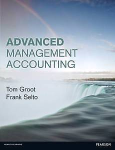 Advanced Management Accounting by Tom Groot Frank Selto Waterloo Inner Sydney Preview