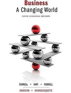 Business A Changing world fifth Canadian edition MSVU