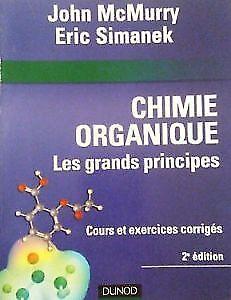 Chimie Organique - Les grands principes, 2e édition de McMurry