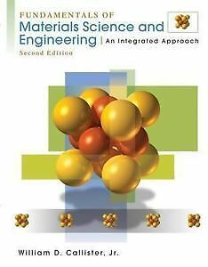 Fundamentals of material science and engineering- second edition