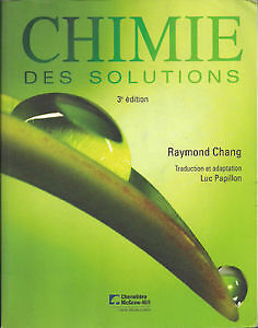 Chimie des solutions, 3e édition. Raymond Chang