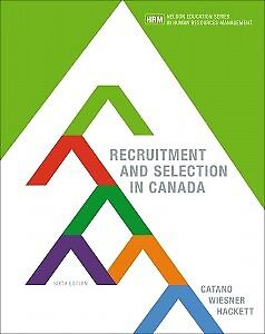 Recruitment and Selection in Canada, Catano,