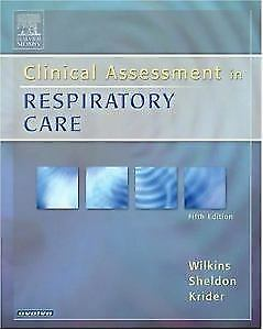 WILKINS Clinical Assessment in Respiratory Care - 5th edition