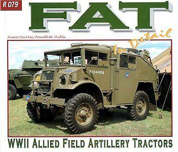 FAT WWII Allied Field Artillery Tractors in Detail No 79 book WW2 US Army