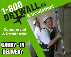 Drywall & Insulation Available * Carry-In & Boom Delivery