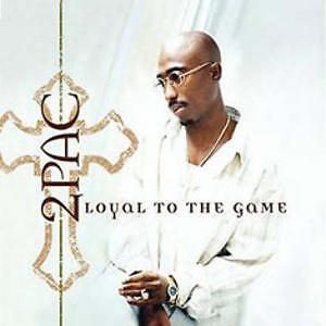 Tupac Loyal To The Game CD [PA] Rap Hip Hop Music Album Brand NEW Sealed