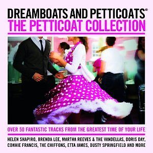 'DREAMBOATS AND PETTICOATS : THE PETTICOAT COLLECTION' 2 CD SET