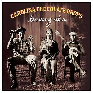 Carolina Chocolate Drops Leaving Eden 2012 Folk Old-time Bluegrass Music CD New