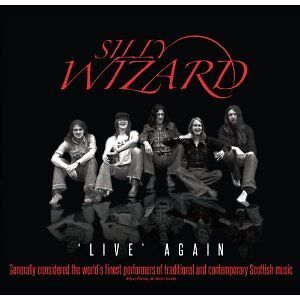 SILLY WIZARD 'LIVE AGAIN' CD (Remastered) (2012)