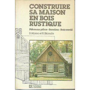 LIVRES SUR L'AUTO-CONSTRUCTION ET LES MAISONS DE BOIS ROND